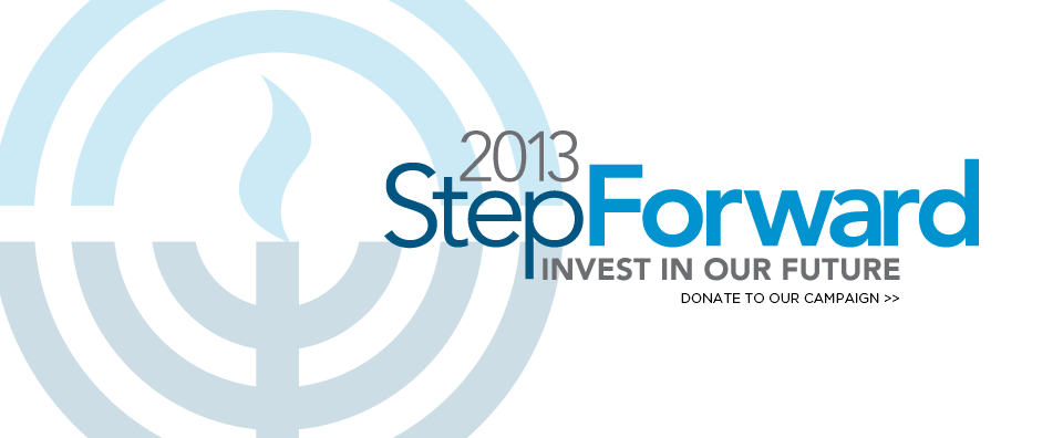StepForward 2013, Invest in Our Future. Donate to our Campaign >>
